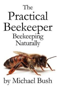 Practical Beekeeper Michael Bush